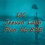 LIC Jeevan Labh Plan (Plan No. 836) Review, Features, and Benefits