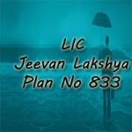 LIC Jeevan Lakshya Plan No 833 Review, Features, and Benefits