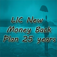 LIC New Money Back Plan 25 years